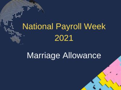 National Payroll Week 2021 - Marriage Allowance
