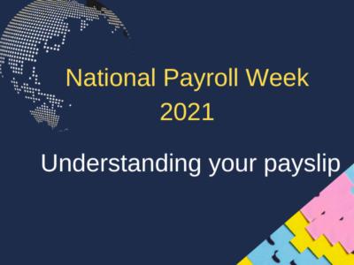 National Payroll Week 2021 - Understanding your payslip