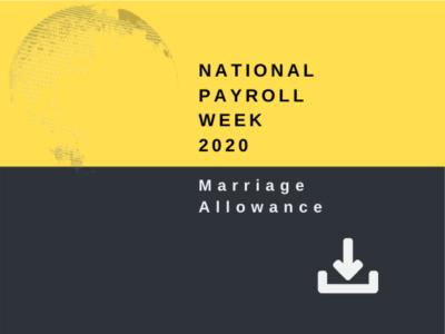 National Payroll Week 2020 - Marriage Allowance