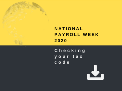 National Payroll Week 2020 - Checking your tax code