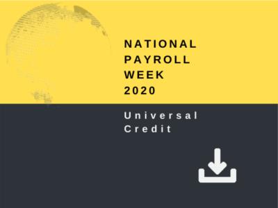 National Payroll Week 2020 - Universal Credit