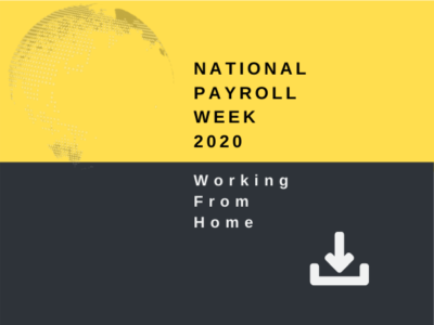 National Payroll Week 2020 - Working From Home